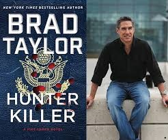 Picture of author Brad Taylor and cover art for his book, Hunter Killer.